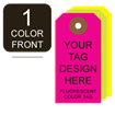 Picture of 1/0 Custom Printing on #5 Fluorescent Tag Stock
