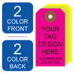 Picture of 2/2 Custom Printing on #6 Fluorescent Tag Stock